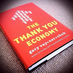 Gary Vaynerchuk's Thank You Economy
